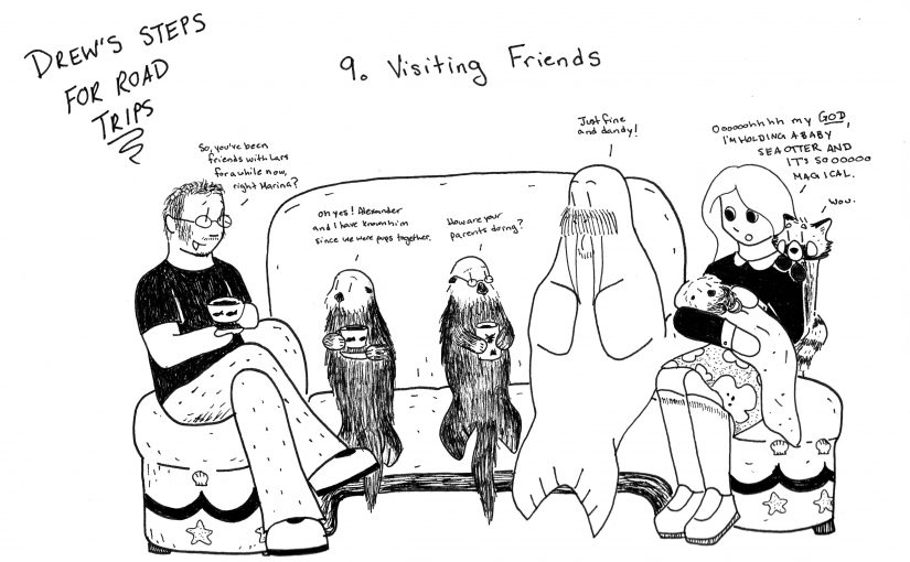 Drew's Steps to Road Trips: Visiting Friends